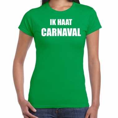 Ik haat carnaval verkleed t shirt / carnavalpak groen voor dames